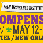 Mark Your Calendars: SIIA to Host 2015 Self-Insured Workers' Compensation Executive Forum in New Orleans