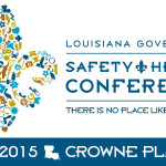 Governor's Safety and Health Conference in Baton Rouge Emphasized Outreach, Resources, and What Remains to Be Done to Protect Louisiana's Workers