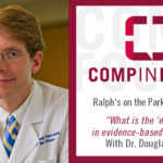 """May """"Comp in Focus"""" Luncheon Zeroed in on the """"Evidence"""" Behind Evidence-Based Medicine"""